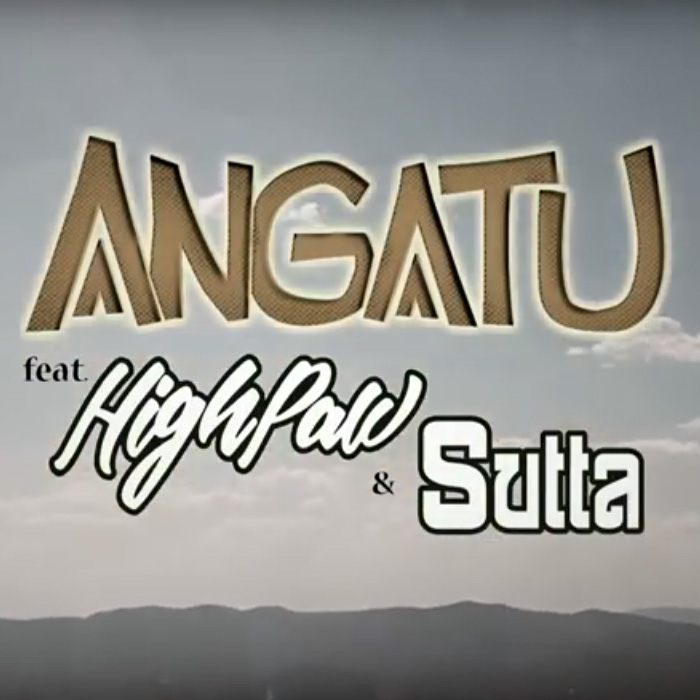 Angatu feat. High Paw & Sutta - Amor sen Limites