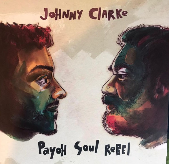 Johnny Clarke, Payoh Soul Rebel, Sergio Lopez ‎– Come Away / Fiyah Burn