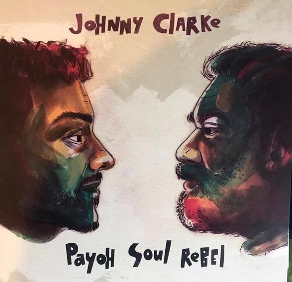 Johnny Clarke, Payoh Soul Rebel, Sergio Lopez – Come Away / Fiyah Burn