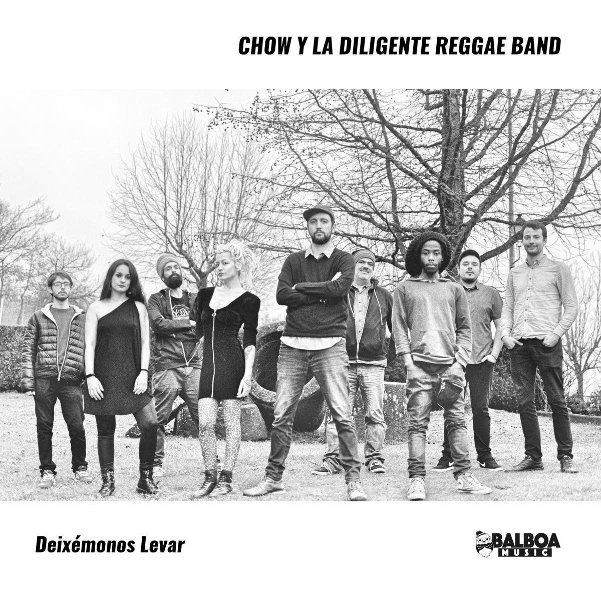 Chow y La Diligente Reggae Band - Deixémonos Levar