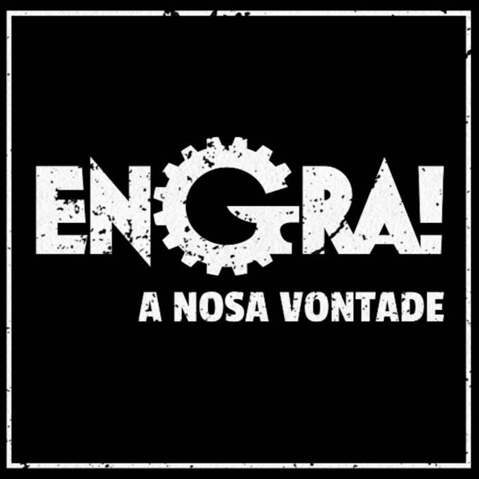 Engra - A Nosa Vontade EP