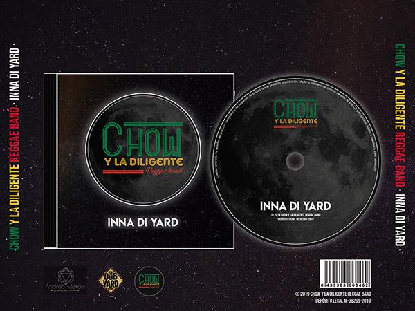 Chow y La Diligente Reggae Band - Inna Di Yard