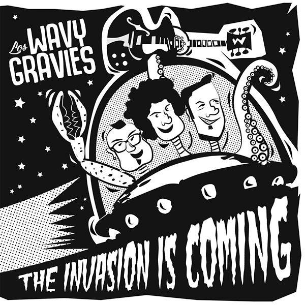 The Wavy Gravies - The Invasion Is Coming