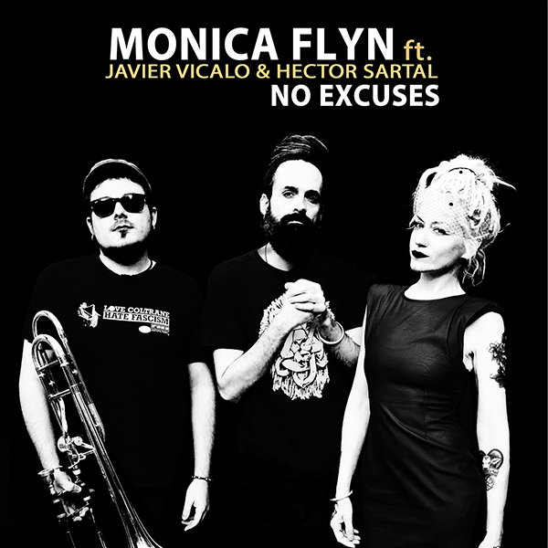 Monica Flyn ft. Javier Vicalo & Héctor Sartal - No Excuses