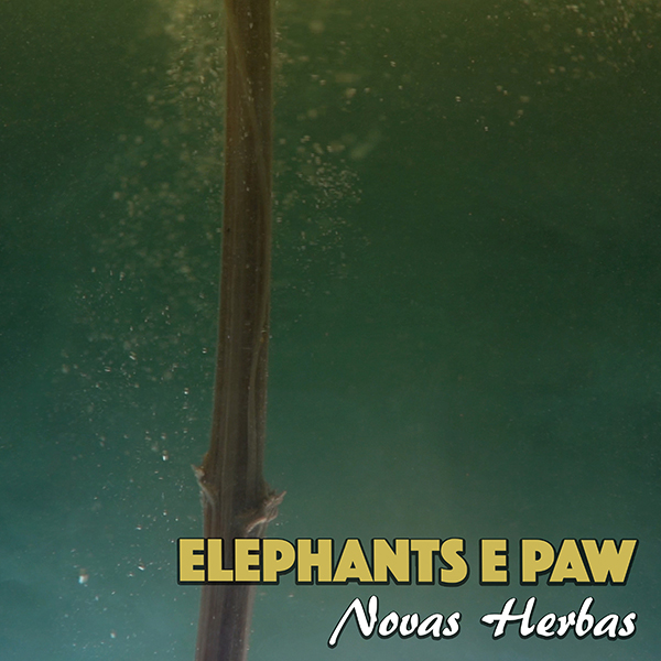 Elephants e Paw - Novas Herbas