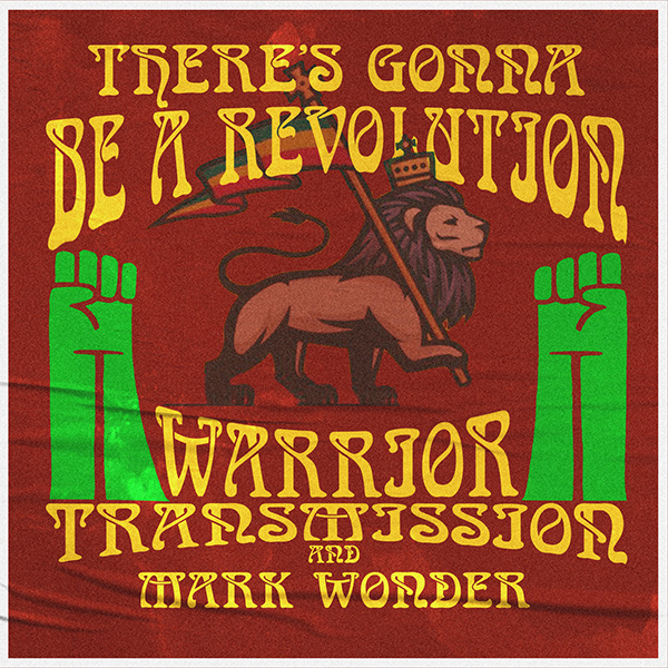 Mark Wonder - There's Gonna Be A Revolution