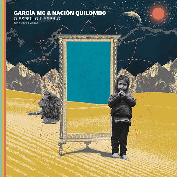 García Mc & Nación Quilombo - O Espello