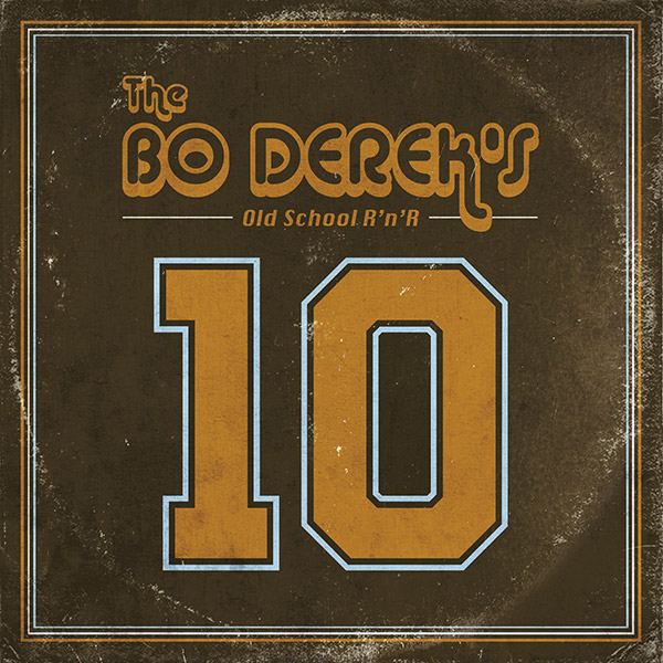 The Bo Dereck's - 10