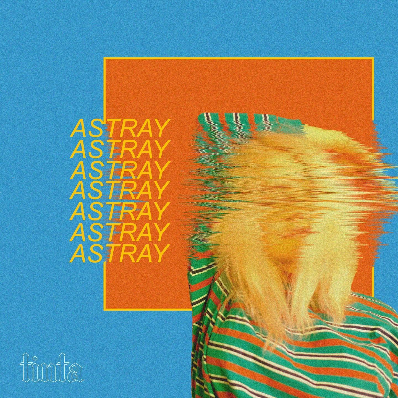 Tinta - Astray